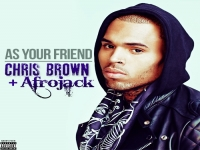 Afrojack - As Your Friend ft. Chris Brown