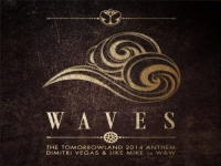 Tomorrowland Anthem 2014 - Dimitri Vegas & Like Mike vs W&W - Waves