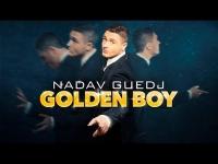 נדב גדג' - Golden Boy שיר אירוויזיון 2015 של ישראל