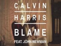 Calvin Harris ft. John Newman- Blame