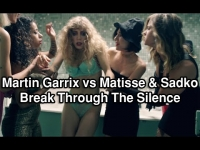 Martin Garrix vs Matisse & Sadko - Break Through The Silence
