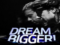 Axwell /\ Ingrosso - Dream Bigger