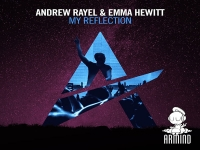 Andrew Rayel feat. Emma Hewitt - My Reflection