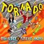 Steve Aoki & Tiesto - Tornado