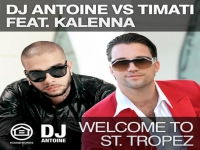 DJ Antoine vs Timati feat. Kalenna - Welcome to St. Tropez (DJ Antoine vs Mad Ma