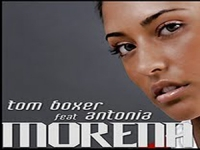 Tom Boxer Feat Antonia - Morena My Love