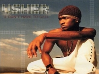 Usher - You Don't Have To Call