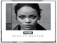 Rihanna - Kiss It Better