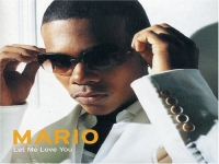 Mario - Let Me Love You