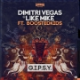 Dimitri Vegas & Like Mike vs Boostedkids - G.I.P.S.Y.
