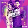 Calvin Harris - Sweet Nothing ft. Florence Welch