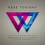Dash Berlin & Jay Cosmic ft. Collin Mcloughlin - Here Tonight