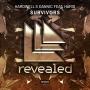 Hardwell & Dannic feat. Haris - Survivors