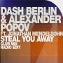 Dash Berlin & Alexander Popov feat. Jonathan Mendelsohn - Steal You Away