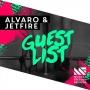 ALVARO & JETFIRE - Guest List
