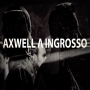 Axwell /\ Ingrosso - This Time