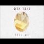 עומר אדם - Tell me