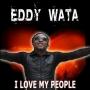 Eddy Wata - i love my people
